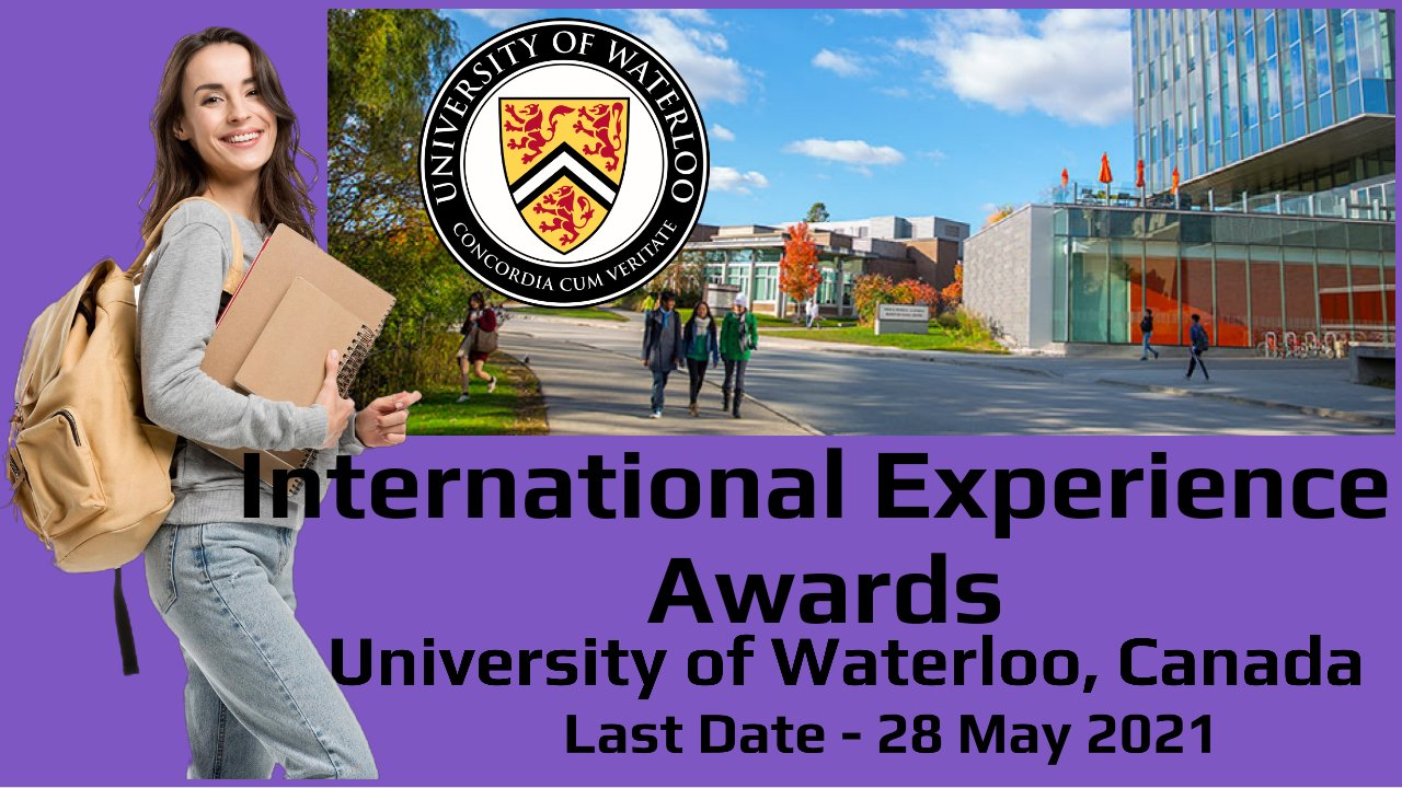 International Experience Awards by University of Waterloo, Canada