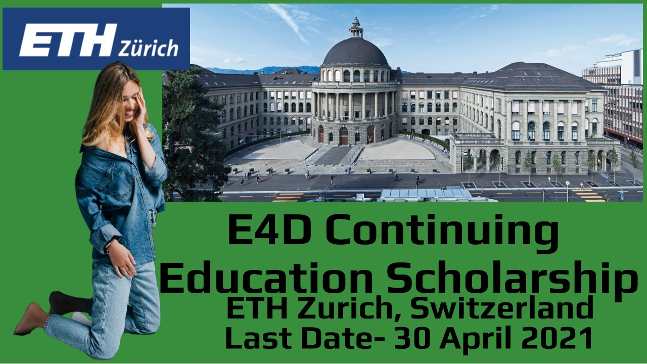 E4D Continuing Education Scholarship at ETH Zurich, Switzerland