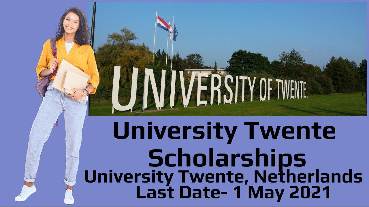 University Twente Scholarships for Excellent Students, Netherlands