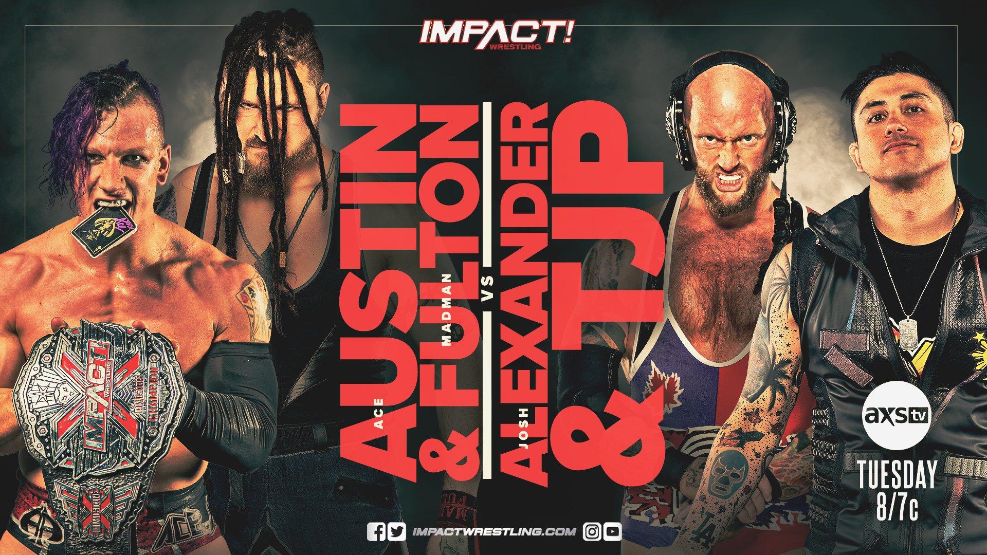 Ace Austin and Madman Fulton versus Josh Alexander and TJP