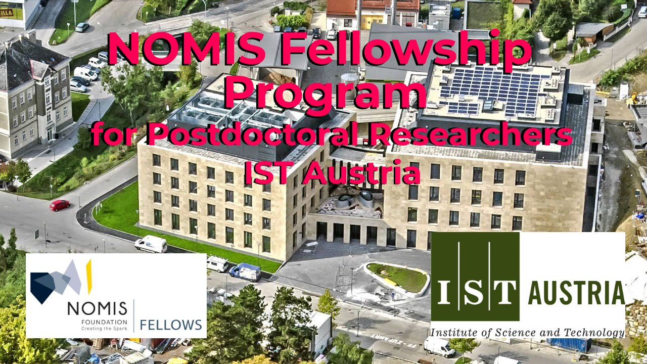 NOMIS Fellowship Program for Postdoctoral Researchers at IST Austria