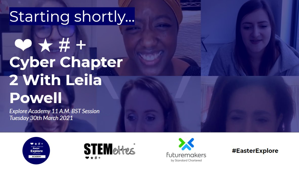"Stemettes ® 💙 ☆ # + on Twitter: ""Starting shortly, for Academy  #EasterExplore we're online with STEM role model Leila Powell, Lead  Security Data Scientist at @panaseer 💙 @StanChart working together to"