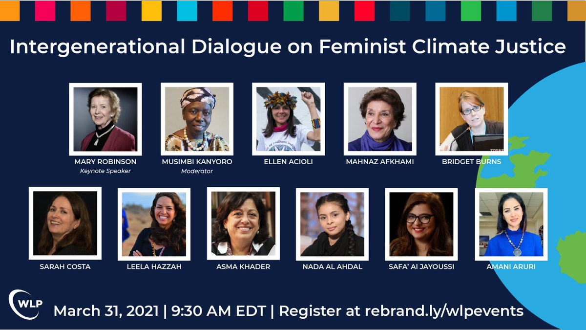 Tomorrow, join WLP and our intergenerational panel of activists as we discuss #ClimateJustice, #feminist leadership, and holistic solutions for a sustainable future.  Register Here: https://t.co/utzpLJqjJj  #GenerationEquality #ActForEqual #ClimateAction https://t.co/eNSa0Wl7na