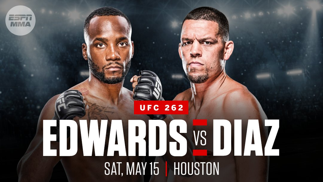 """ESPN MMA on Twitter: """"Nate Diaz will return against Leon Edwards in the co-main event of UFC 262 on May 15, sources told @arielhelwani. It will be the first five-round non-title co-main"""