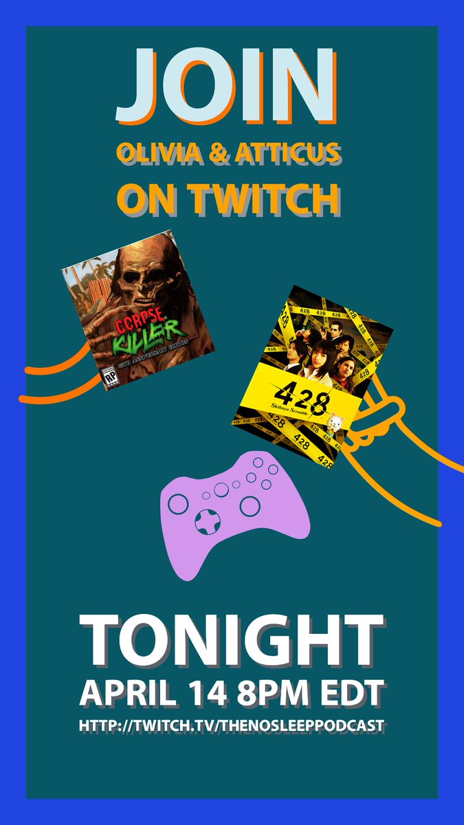 Join us tonight on Twitch for your chance to win a Season 16 Pass   Tonight at 8pm EST ONLY ON #TWITCH   https://t.co/jGEFVyfQe5…  Join Olivia White & Atticus Jackson for some #CorpseKiller and #428shibuyascramble   @TheAtticus @NoSleepOlivia #games #chat and #fun