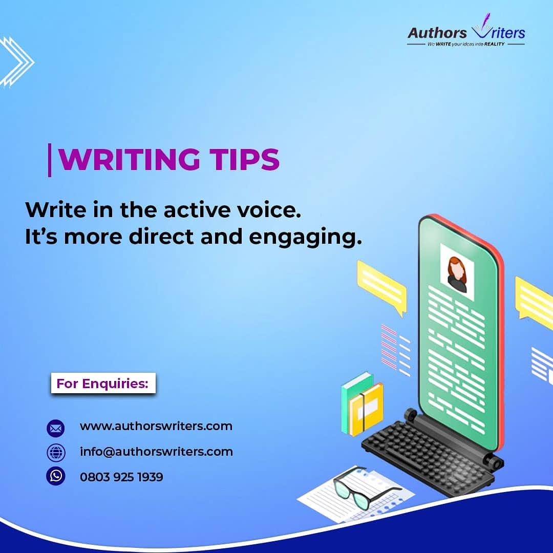 Always try to write in the active voice. It makes your writing beautiful.  #blogs #authors #writers #contentwriters #bloggers #nigerianwriters #writerscommunity #bookauthors #contentwriters #copywriters #influencers #contentcreators #writingtips