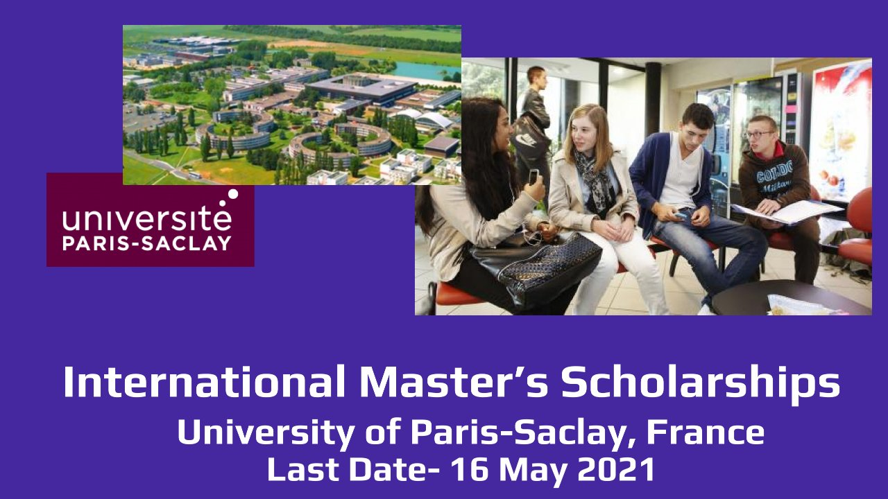 International Master's Scholarships by University of Paris-Saclay, France