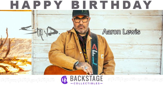 Happy Birthday to Aaron Lewis of Staind!