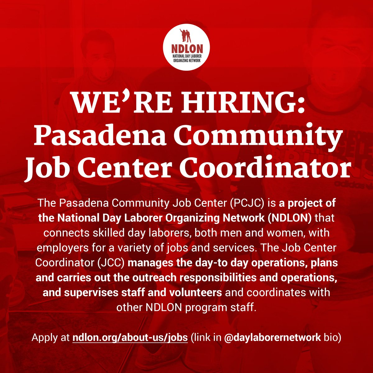 WE'RE HIRING: Pasadena Community Job Center Coordinator. More info about responsibilities, compensation, and how to apply at ndlon.org/about-us/jobs #Pasadena #Jobs #DayLaborers