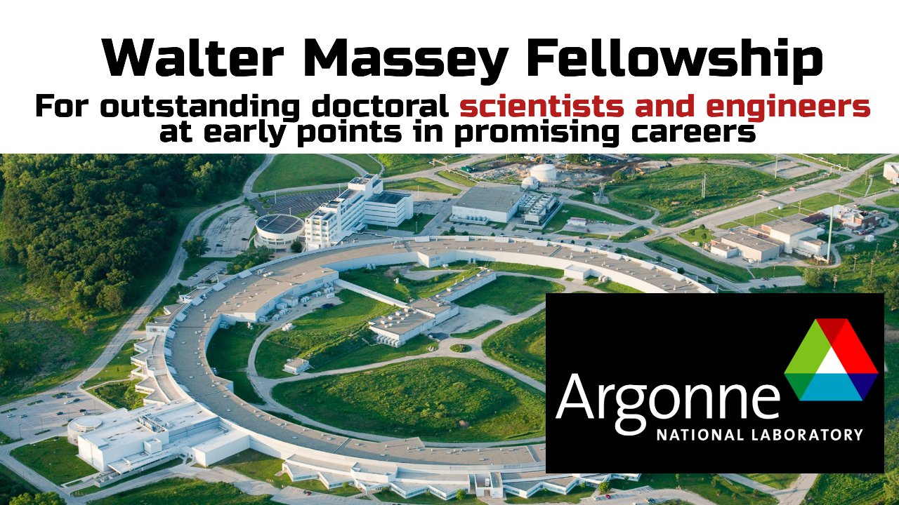 Walter Massey Fellowship for Early Career Researchers at Argonne, USA