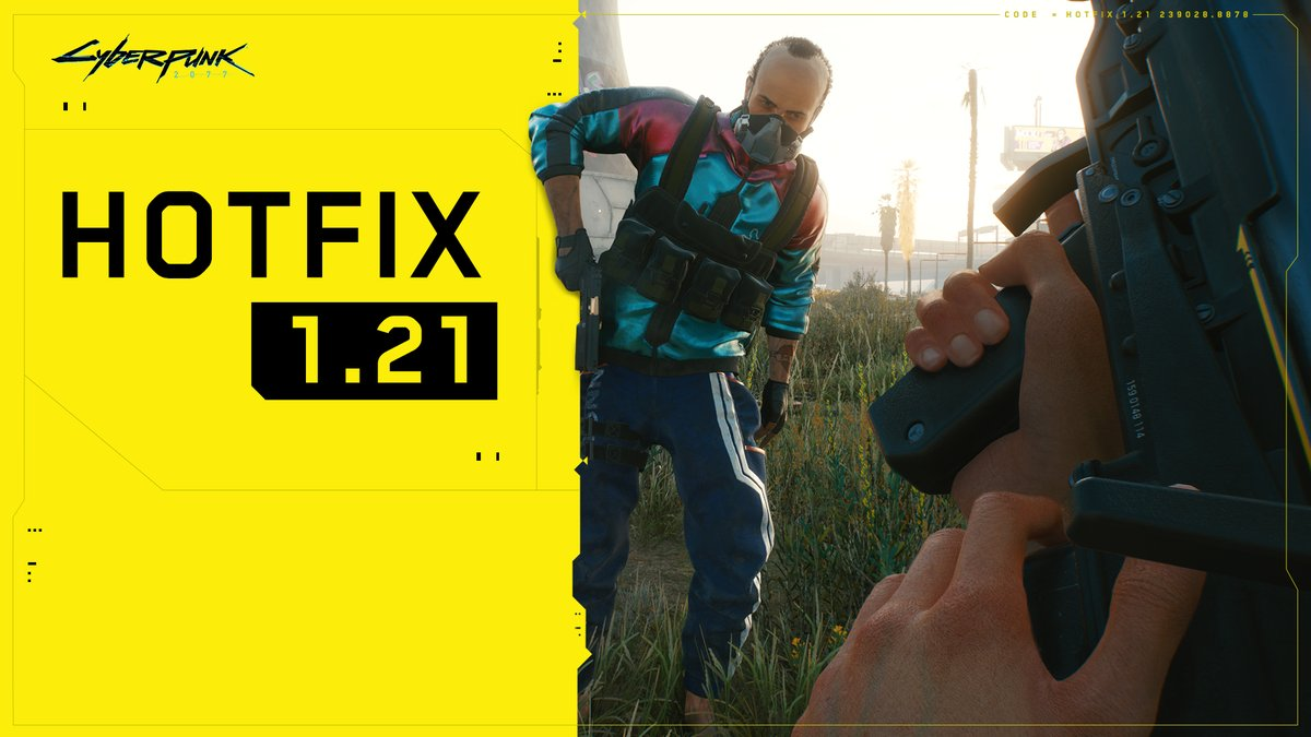 Hotfix 1.21 for #Cyberpunk2077 is live on PC, consoles and Stadia!   In this update we focused on further improving the overall stability of the game and fixing the most common issues that could block progression.    Here's what changed: https://t.co/SXmS0FKlkl https://t.co/YzUOTULjtF
