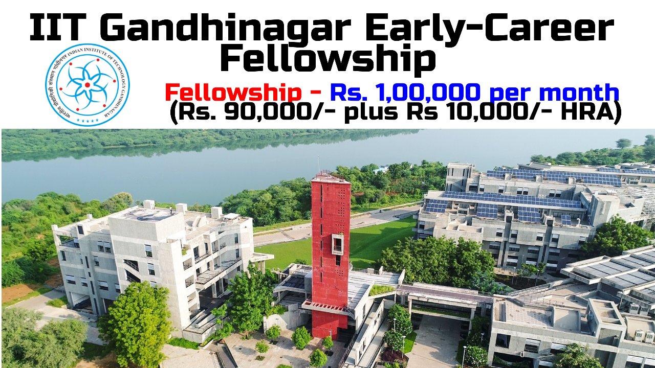 IIT Gandhinagar Early-Career Fellowship