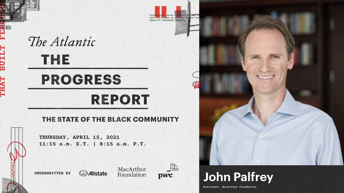 Kicking off in just moments, #AtlanticStateofRace, an important conversation to unpack the state of race relations and progress in America. 👇  We look forward to hearing from MacArthur President @jpalfrey and many others: https://t.co/NA6nj8ztdG https://t.co/k7EX9zUekJ