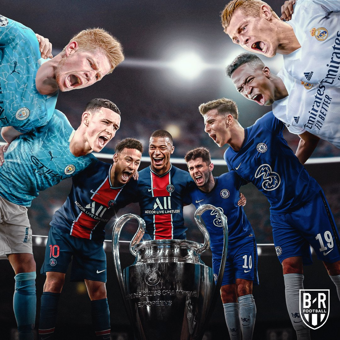 B R Football On Twitter Real Madrid Vs Chelsea Psg Vs Man City Four Teams Remain In The Champions League