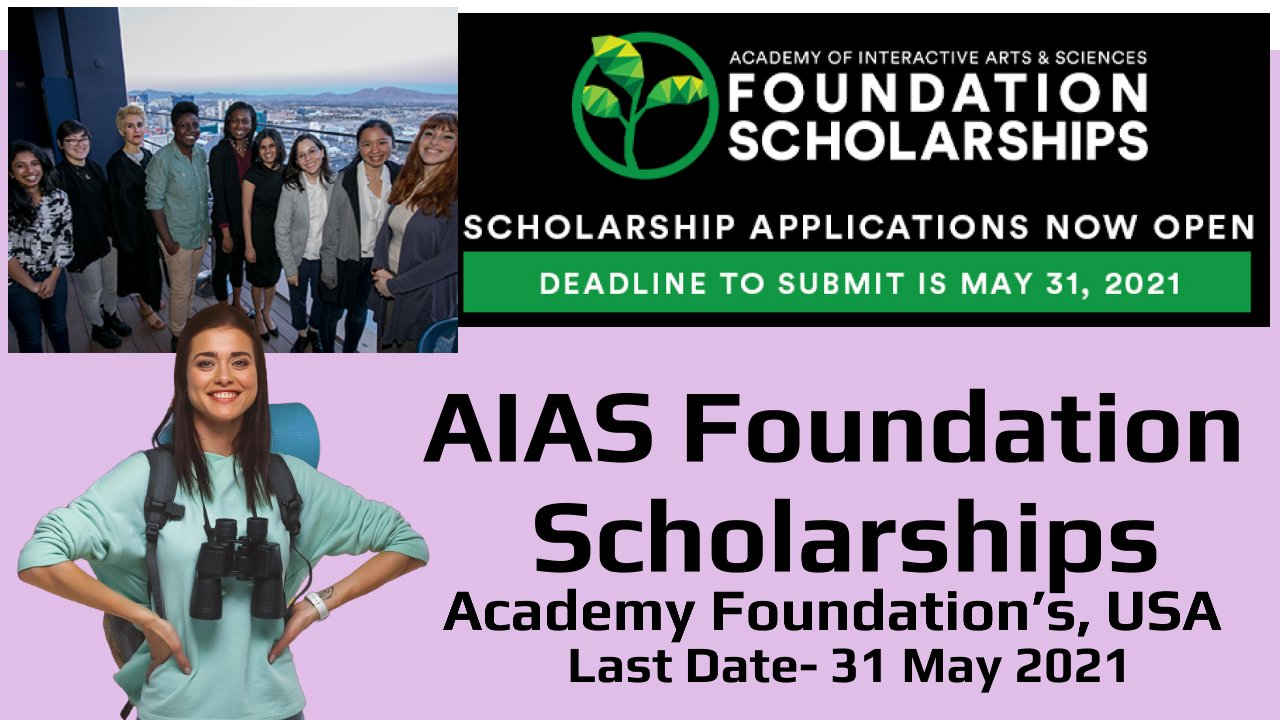 AIAS Foundation Scholarships by Academy Foundation's, Los Angeles, USA