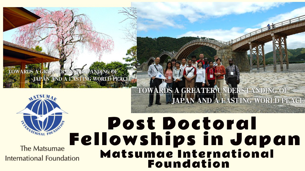 Post Doctoral Fellowships in Japan by Matsumae International Foundation