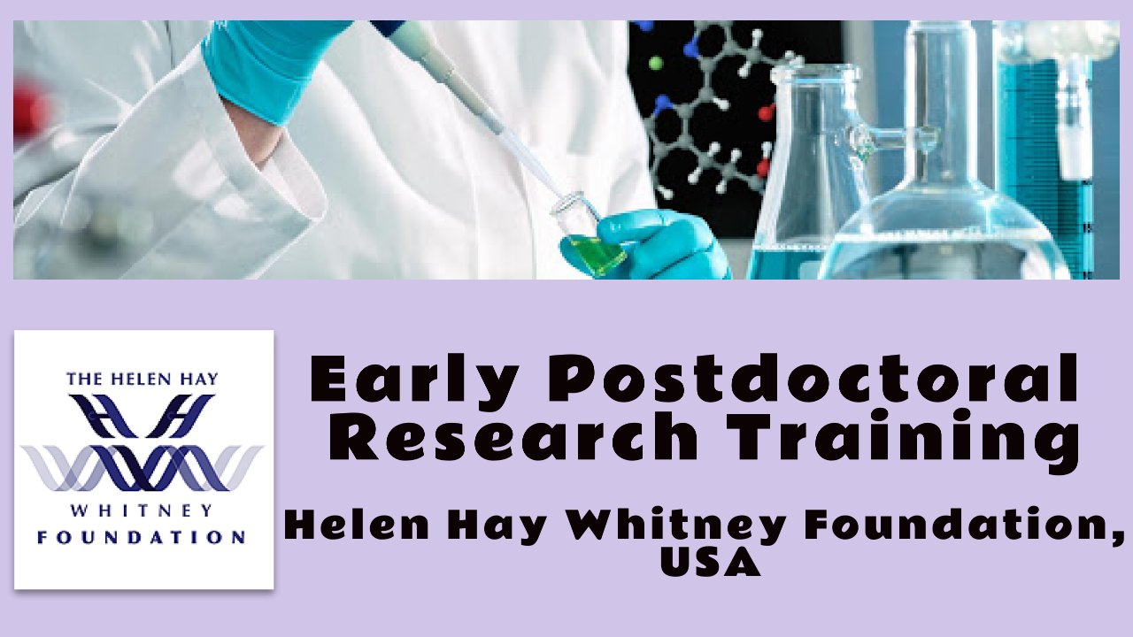 Postdoctoral Research 2021 in the USA, Helen Hay Whitney Foundation
