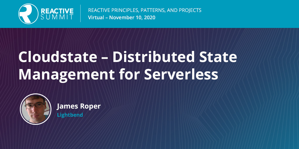 🎬 What's missing in the #Serverless experience? Ways to manage distributed state. James Roper @jroper discusses challenges, requirements, and proposes an OSS solution: Cloudstate.  Watch the #Reactive20 replay ->> bit.ly/3o3lvzs