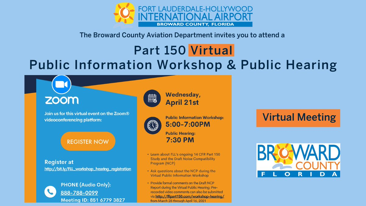ICYMI: Join us Wednesday, April 21, 2021, at 5 PM, for a #Virtual Workshop and Public Hearing, https://t.co/84X2gQhAs0, to learn more about FLL's ongoing 14 CFR Part 150 Study and the Draft Noise Compatibility Program. @cohgov @FTLCityNews  @DaniaBeachFL
