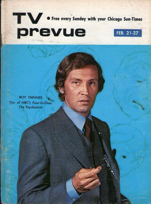 Happy Birthday to Chicago\s own Roy Thinnes (b. 1938) Chicago Sun-Times TV Prevue.  February 21-27, 1971