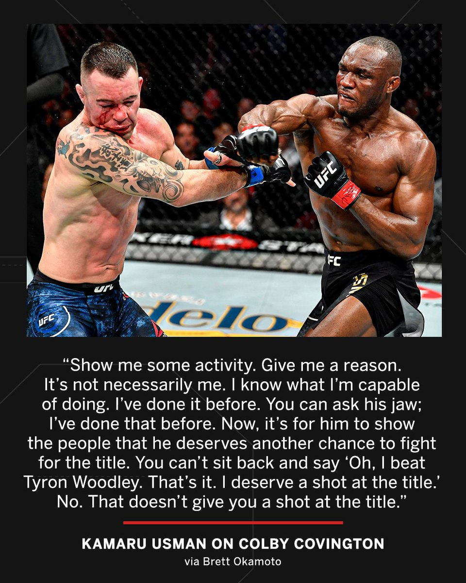 Kamaru Usman says Colby Covington needs to earn his welterweight title shot with activity.  (via @bokamotoESPN) https://t.co/ysdSMpehEx
