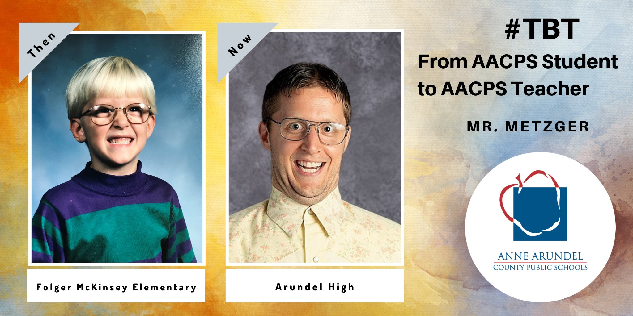 #TBT From AACPS Student to AACPS Teacher Mr. Metzger Then Folger ES Now Arundel HS