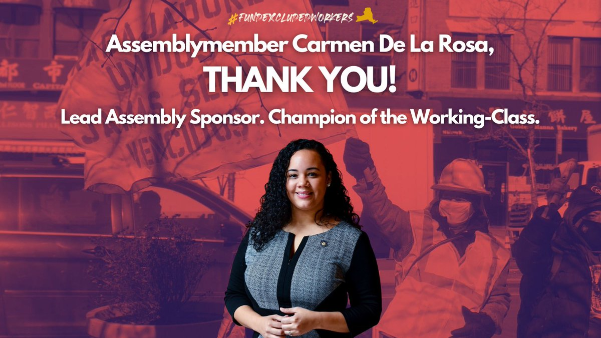 Assemblymember @CnDelarosa, THANK YOU! AM De La Rosa championed the campaign from Day 1 and introduced legislation to #FundExcludedWorkers.  Today, history is made: the NY State budget adopts the legislation to establish a first-in-the-nation $2.1 Billion Excluded Workers Fund.