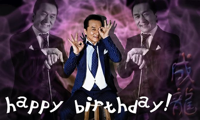 Happy Birthday! Jackie Chan