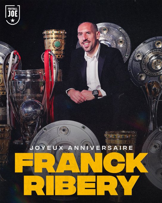 Happy 38th birthday to Franck Ribery