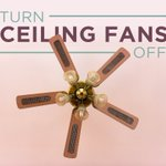 Ceiling fans make you feel cooler, but they don't lower the room temperature. To save money on your spring electricity bills, turn your fans off when you leave the room.