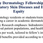 Research Fellowship in Inflammatory Skin Diseases & Health Equity. If interested please forward your CV with Step 1/2 scores and cover letter to lauren.orenstein@emory.edu. Deadline is April 21st;  applications will be considered on a rolling basis. Anticipated start: Summer 2021