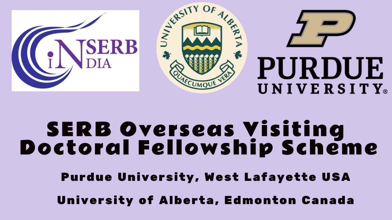 SERB Overseas Visiting Doctoral Fellowship Scheme for PhD students
