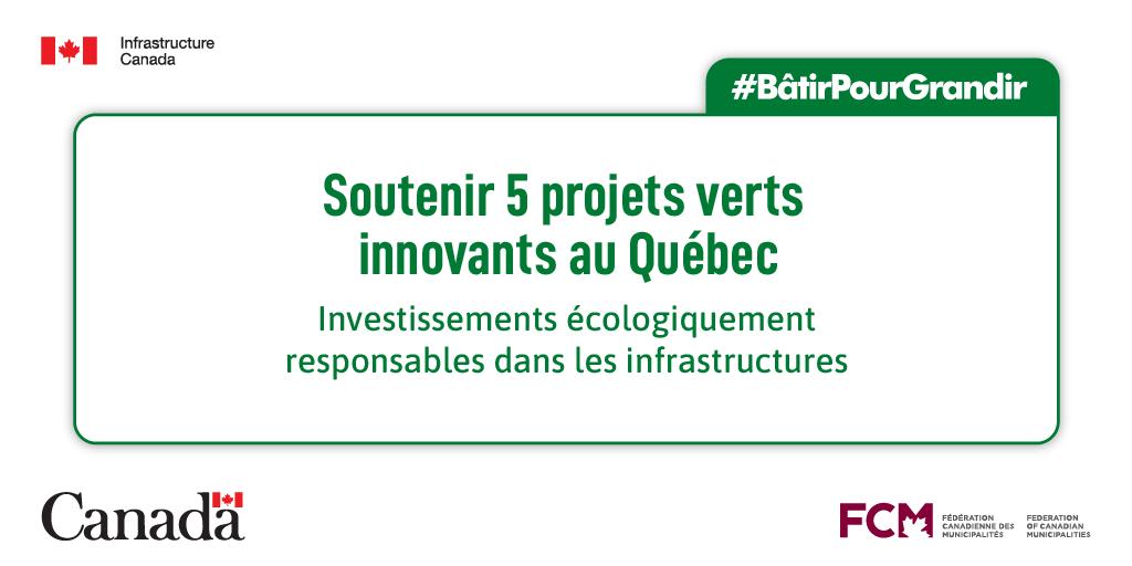 graphique avec le texte : Soutenir 5 projets verts innovants au Québec. Investissements écologiquement responsables dans les infrastructures