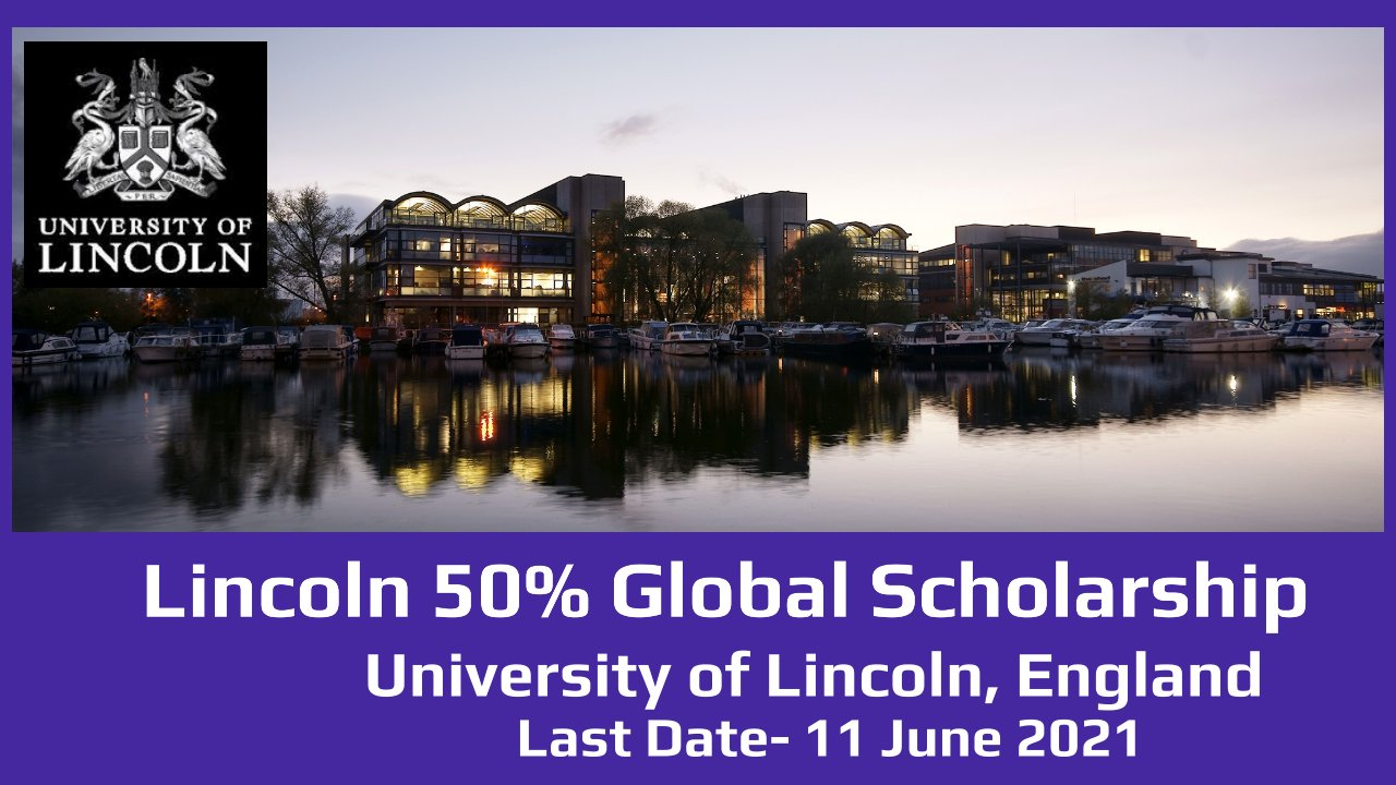 Lincoln 50% Global Scholarship by University of Lincoln, England