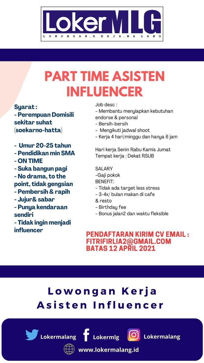 Ig Lokermalang On Twitter Lokermalang Dicari Asisten Influencer Malang Part Time Pendaftaran Kirim Cv Berisi Nama Alamat Skrg Pendidikan Foto Terbaru Non Formal