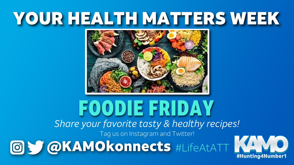 Happy Friday KAMO!  #YourHealthMattersWeek continues with #FoodieFriday  Share your favorite tasty & healthy recipes and be sure to tag us!  #LifeAtATT
