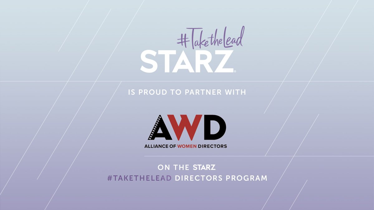 It's official! We're honored to partner with @AWD_Directors to increase the representation of female directors with the @STARZ #TakeTheLead Directors Program! https://t.co/ZxR0kPTThE