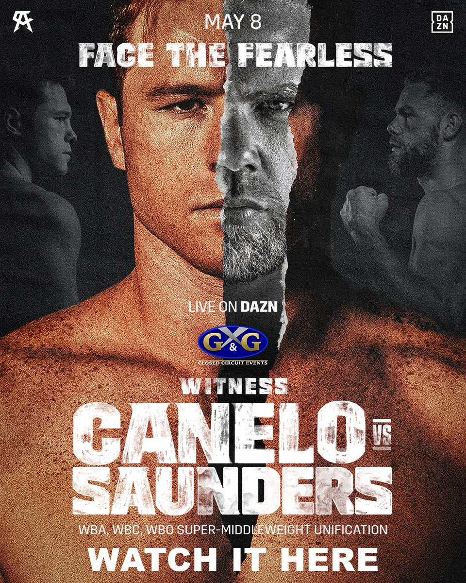 CANELO vs SAUNDERS  May 8  Watch it here!  @canelo @daznboxing #CaneloSaunders #HustlerStLouis #StLouisEvents https://t.co/KXf8bSK3IW