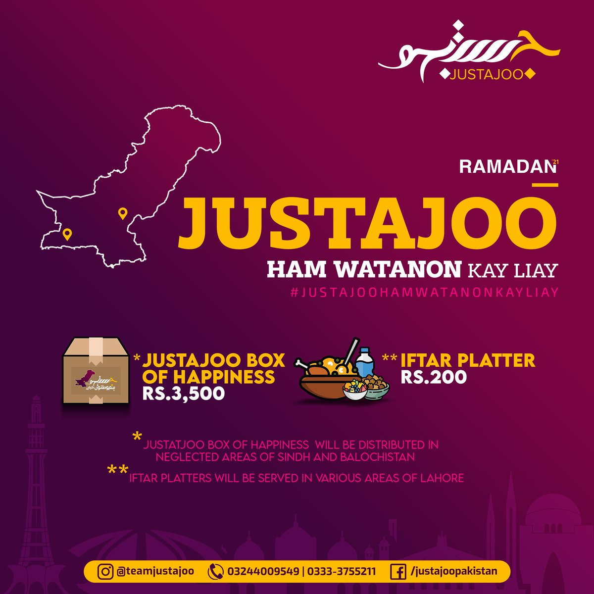 Ramadan'21 campaign is live! #JustajooHamWatanonKayLiay  With support of Pak Army, we'll send our love to Sindh & Balochistan in Ramadan Justajoo will also distribute Iftar Platters to deserving people in Lahore.  For donations, Whatsapp: 03333755211, 03228448332, 03244009549 https://t.co/lJMSTlfI9N