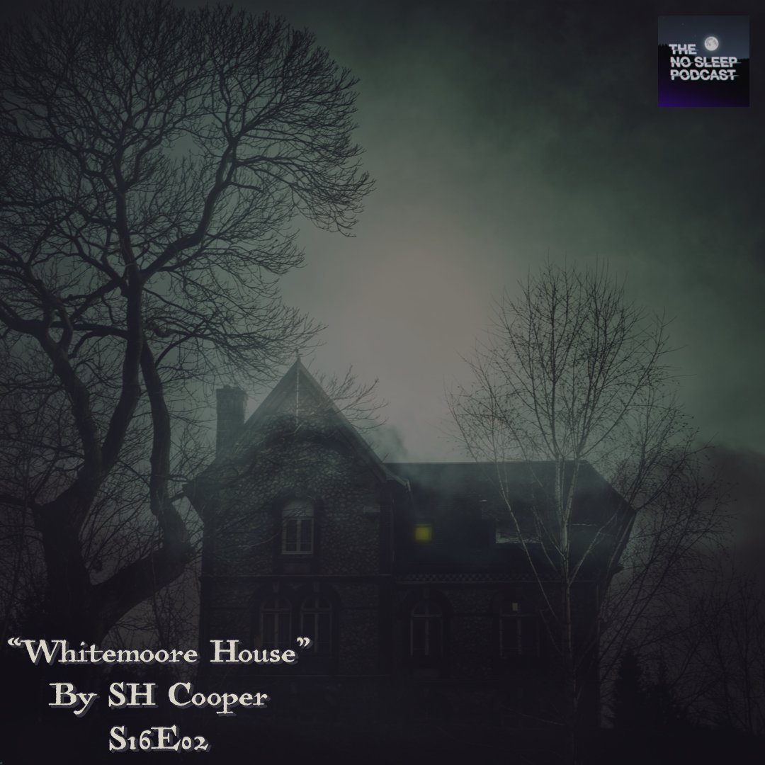 "We're halfway through the week & the next episode of the podcast is just a few days away   ""Whitemoore House"" by SH Cooper S16E02   Get your season 16 pass at   https://t.co/VZQeztAyok  #horrorpodcast #PodcastRecommendations #PodcastandChill #HorrorFamily #GothicHorror #Wednesday"