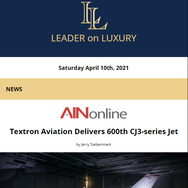 The latest from your Leader on Luxury is now available. Full newsletter at https://t.co/36smw83fwm    Read the latest news, learn about upcoming events and our featured #aircraftforsale #yachtforsale listings! #bizav #leaderluxury #luxurytravel #luxurylifestyle #privatejet