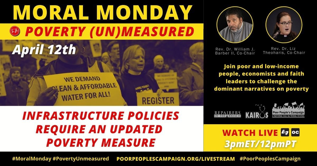 "When and how we use the term ""poverty"" has an effect on people's eligibility for assistance.  It can mean that people who are struggling to survive don't get support because they aren't ""poor enough.""   Join us for a #MoralMonday call to #updatethepovertymeasure @UniteThePoor"