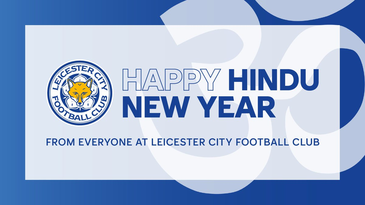 Replying to @LCFC: Happy Hindu New Year to Foxes fans celebrating! 🦊