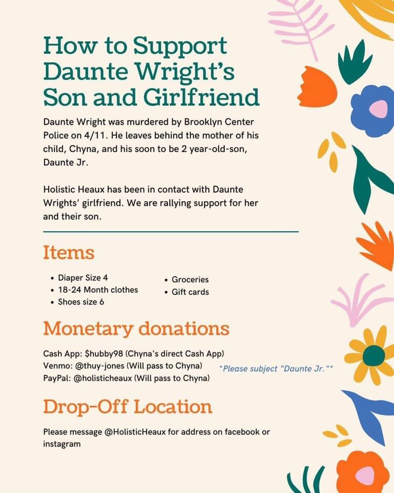 Solidarity & love & rage from Brooklyn, NY, to Brooklyn Center, MN, where police have killed yet another Black man. #DaunteWright's life was stolen—from him, from his family: his son, his girlfriend, his mother. See below for ways to support them. May his memory be blessing 💔