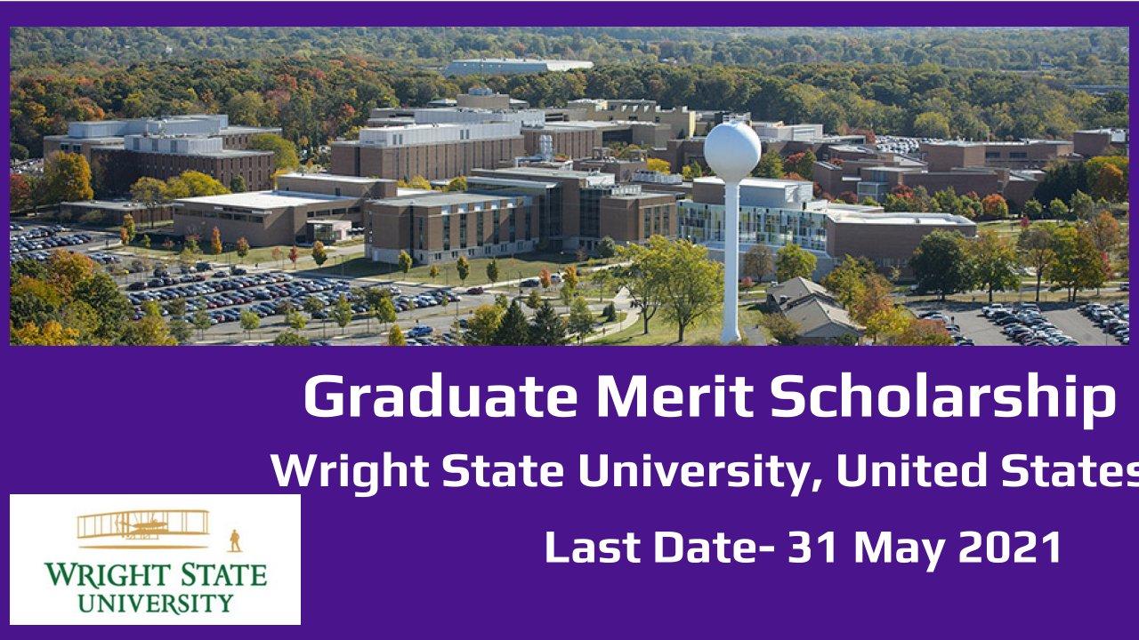Graduate Merit Scholarship at Wright State University, United States