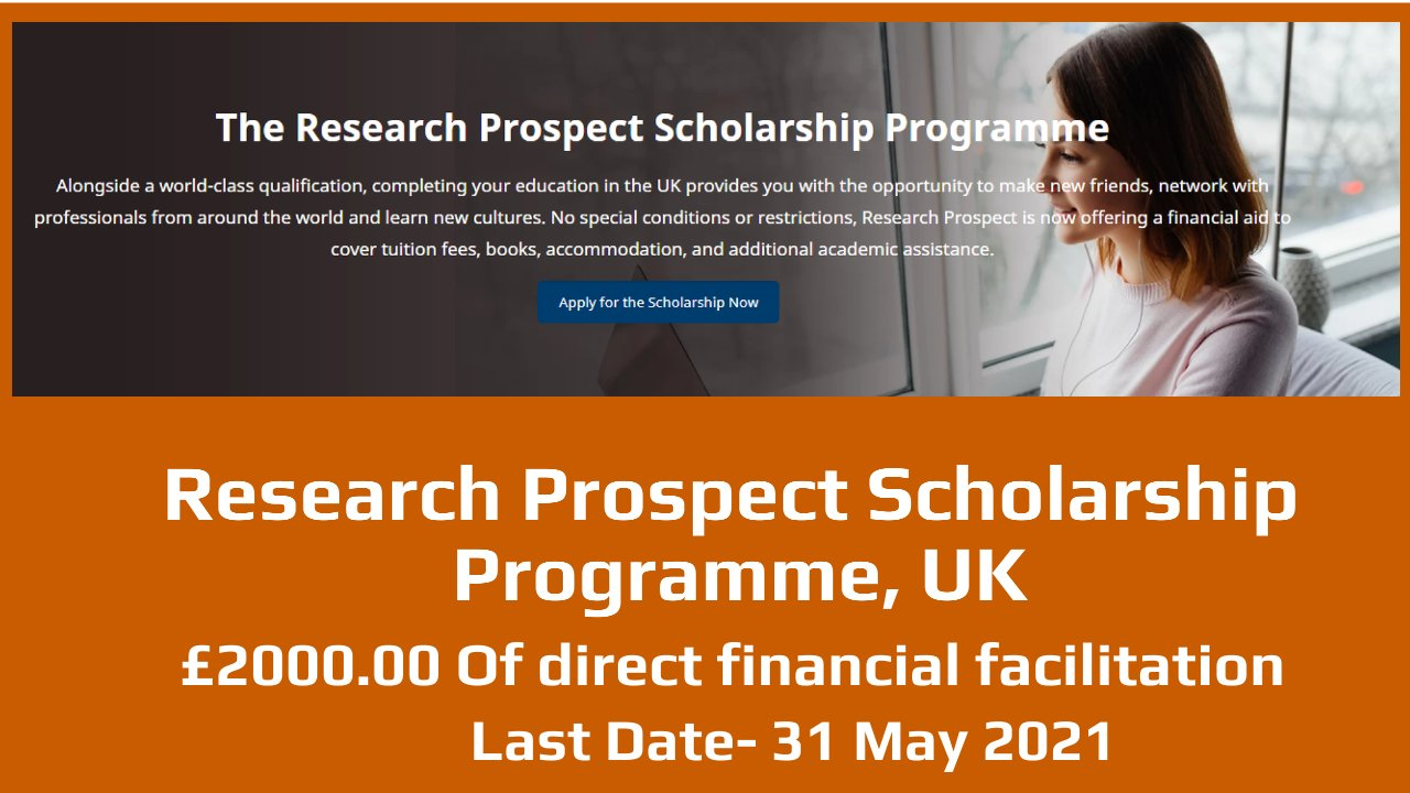 Research Prospect Scholarship Programme in  London, England