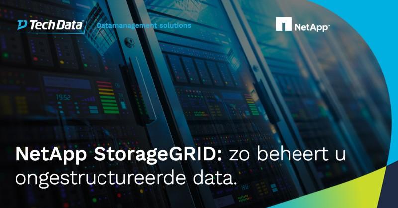Met NetApp StorageGRID kunnen uw klanten…