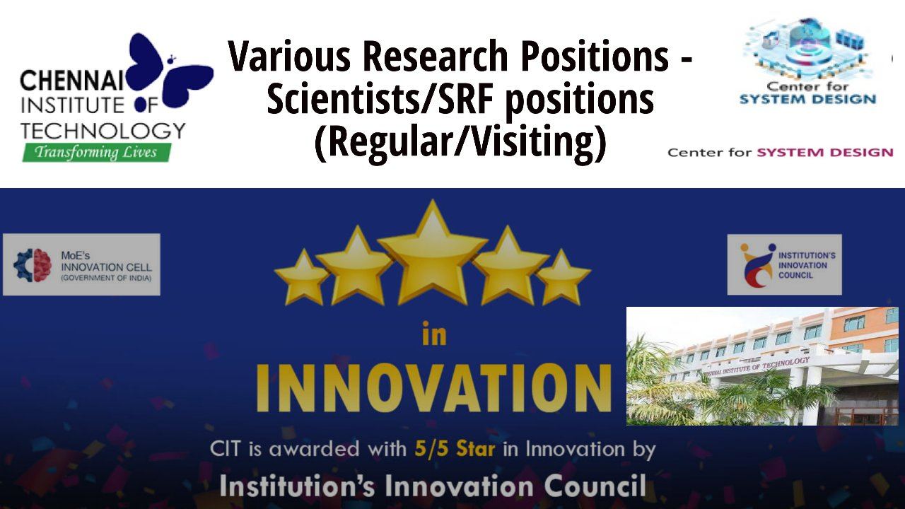 Various Positions – Scientists/SRF positions (Regular/Visiting) at CIT, India
