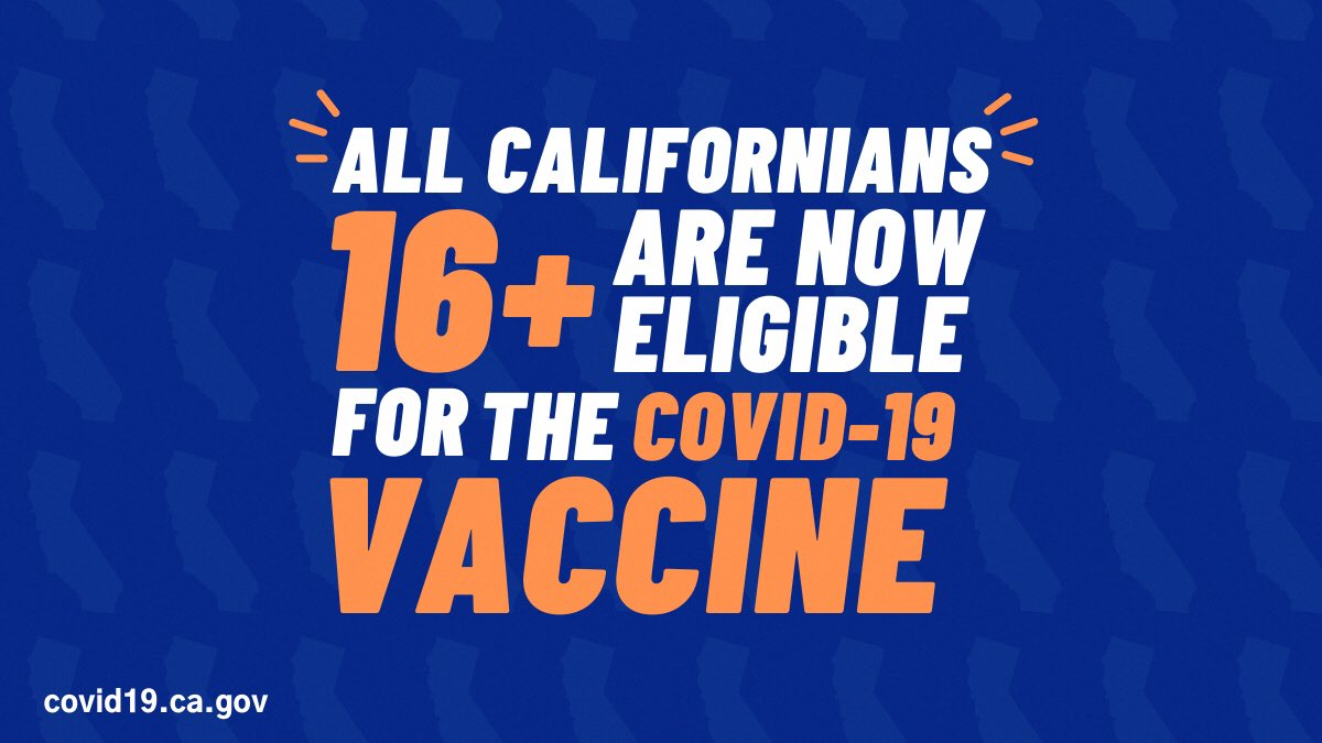 All Californians 16+ are now eligible for the COVID-19 vaccine
