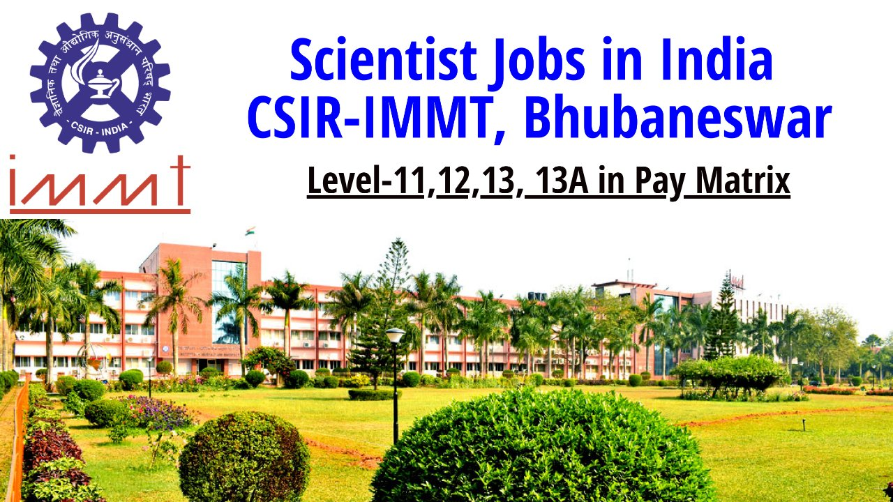 Scientist Jobs in India – CSIR-IMMT, Bhubaneswar, Apply by 17 May 2021